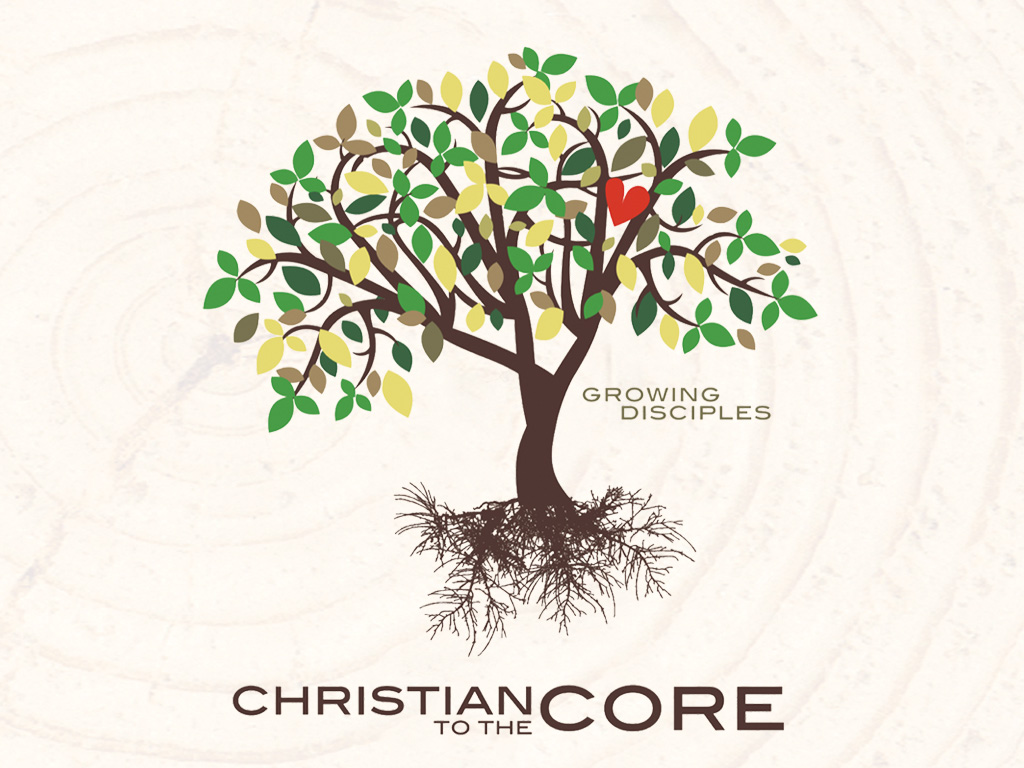 Christian to the Core